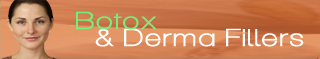 Botox and Derma  Fillers