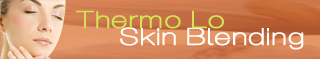 Thermo-lo Skin Blending